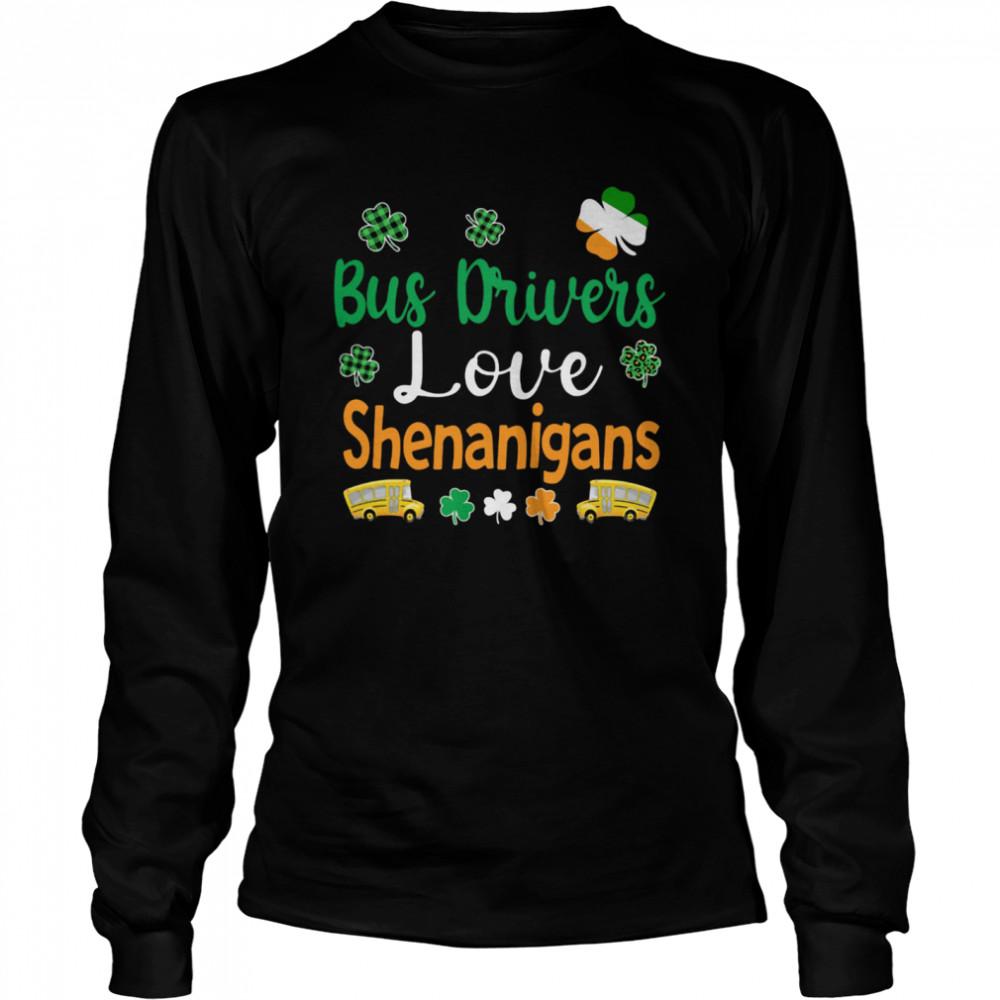 Bus Drivers Love Shenanigans shirt Long Sleeved T-shirt