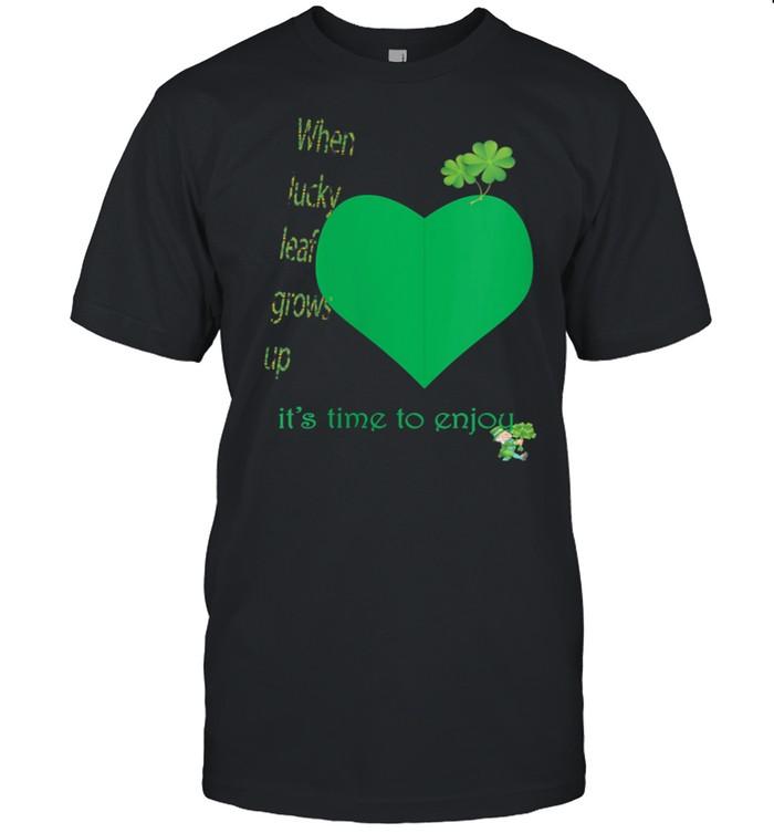 Happy St Patricks day irish green lucky leaf and enjoy shirt Classic Men's T-shirt