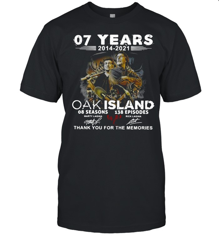 07 Years 2014 – 2021 The Curse Of Curse Of Oak Island 08 Seasons 138 Episodes Signatures Thank You For The Memories  Classic Men's T-shirt