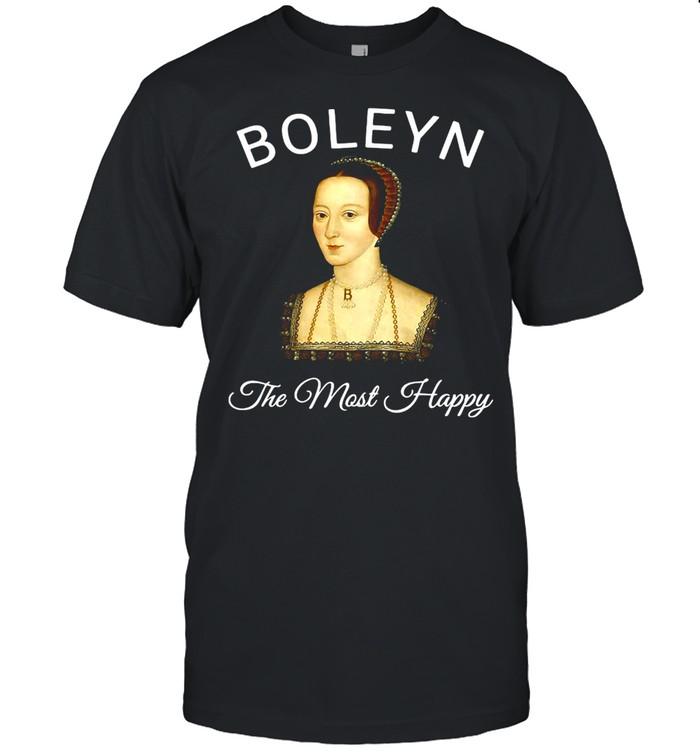 Womens The Most Happy Anne Boleyn T-shirt Classic Men's T-shirt