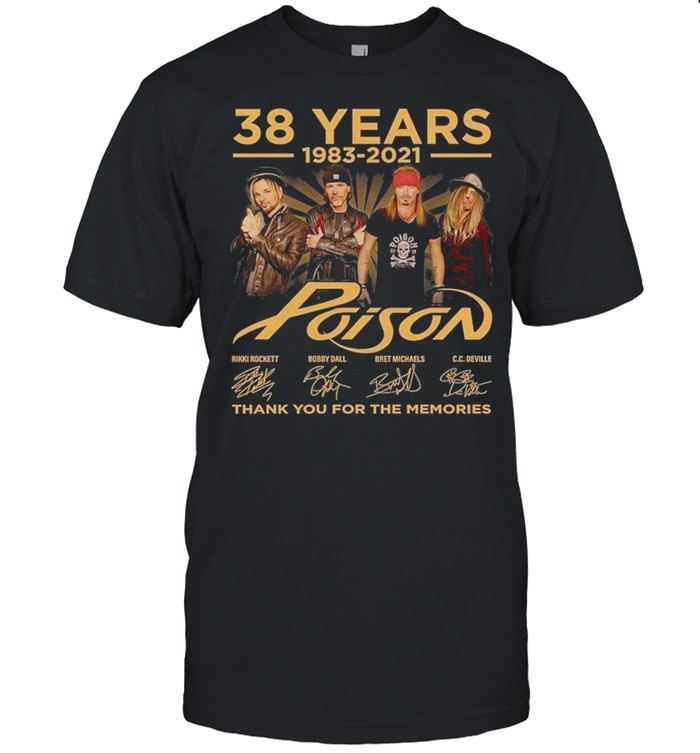 38 years 1983 2021 poison thank you for the memories shirt Classic Men's T-shirt