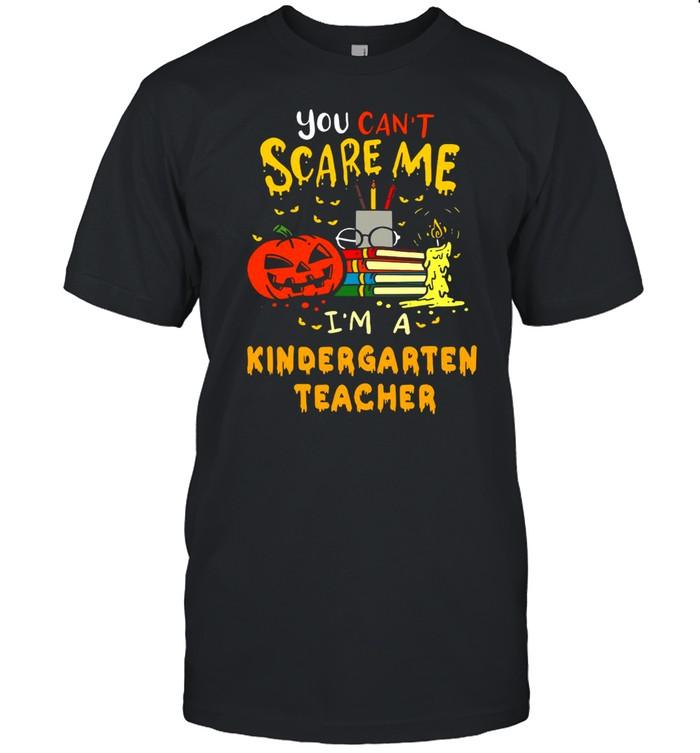 You Can't Scare Me I'm A Kindergarten Teacher Halloween T-shirt Classic Men's T-shirt