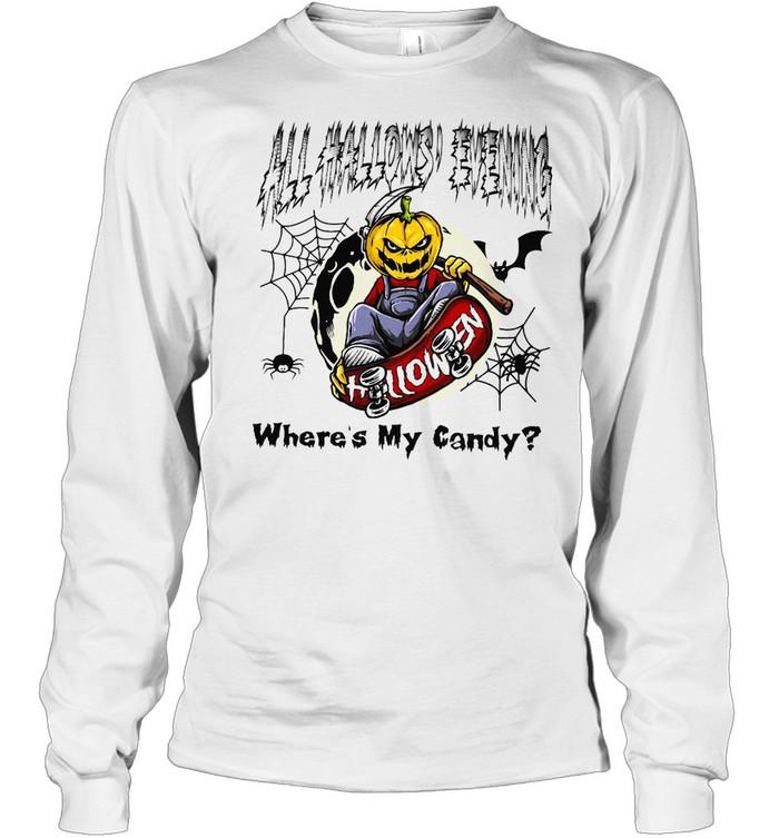 All Hallows Evening Halloween Where's My Candy T-shirt Long Sleeved T-shirt