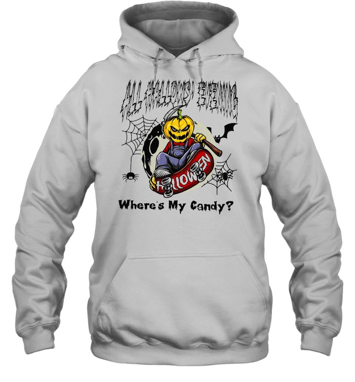 All Hallows Evening Halloween Where's My Candy T-shirt Unisex Hoodie