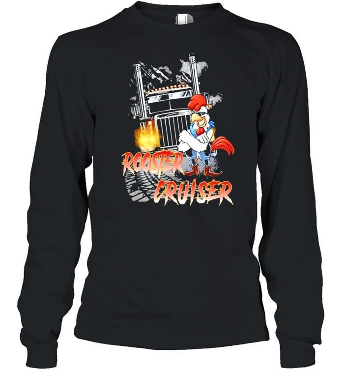 Rooster Cruiser Truck shirt Long Sleeved T-shirt