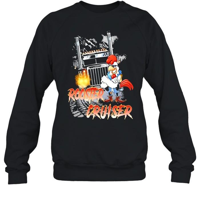Rooster Cruiser Truck shirt Unisex Sweatshirt