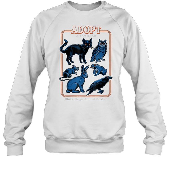 Adopt a familiar black magic animal rescue shirt Unisex Sweatshirt