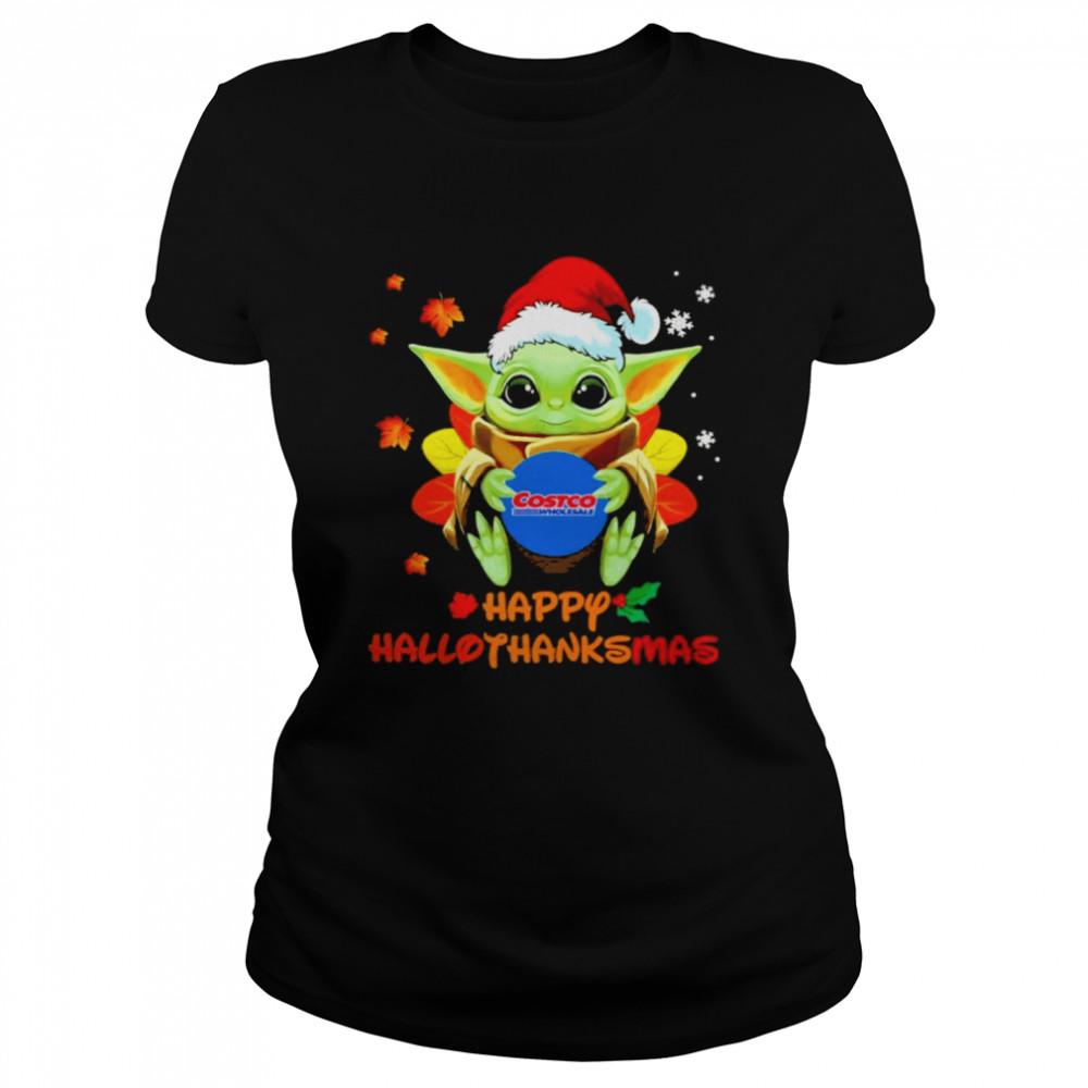 Baby Yoda hug Costo Wholesale Happy Hallothanksmas shirt Classic Women's T-shirt