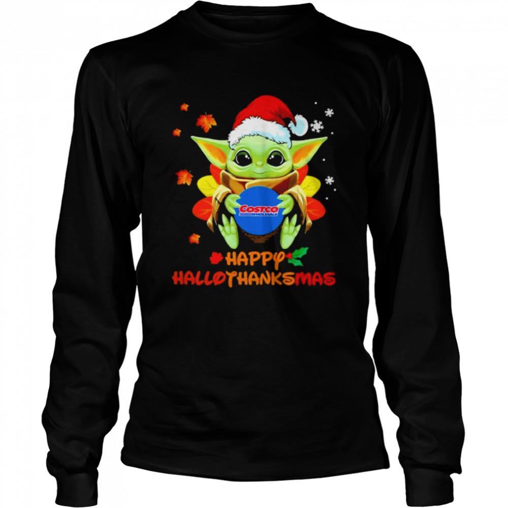 Baby Yoda hug Costo Wholesale Happy Hallothanksmas shirt Long Sleeved T-shirt