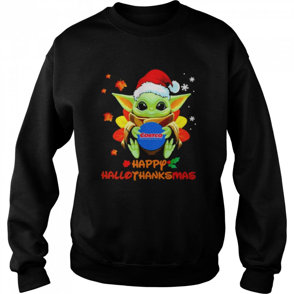 Baby Yoda hug Costo Wholesale Happy Hallothanksmas shirt Unisex Sweatshirt