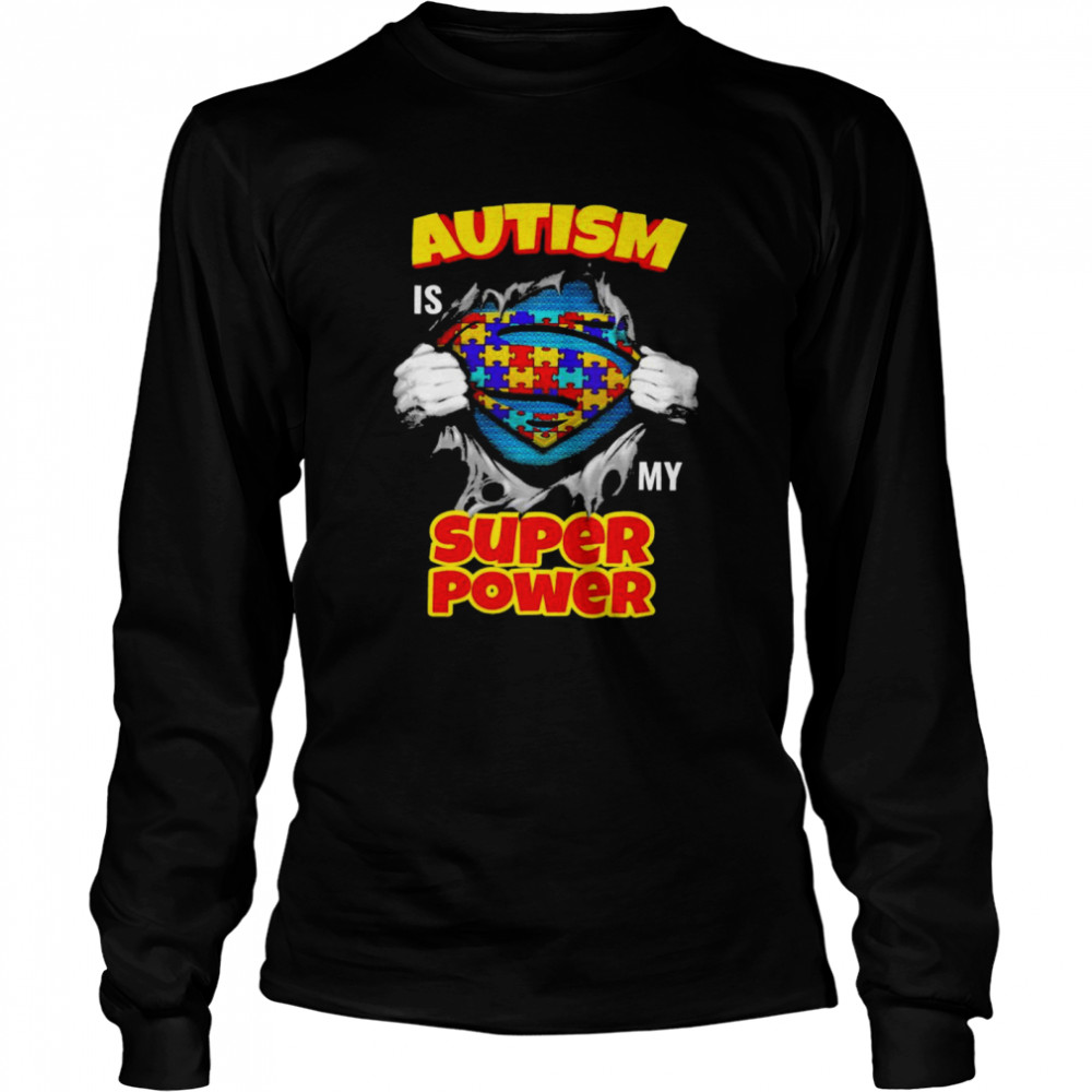 Blood inside me Autism is my super power shirt Long Sleeved T-shirt