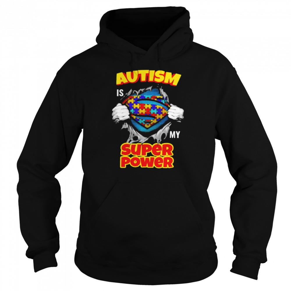 Blood inside me Autism is my super power shirt Unisex Hoodie