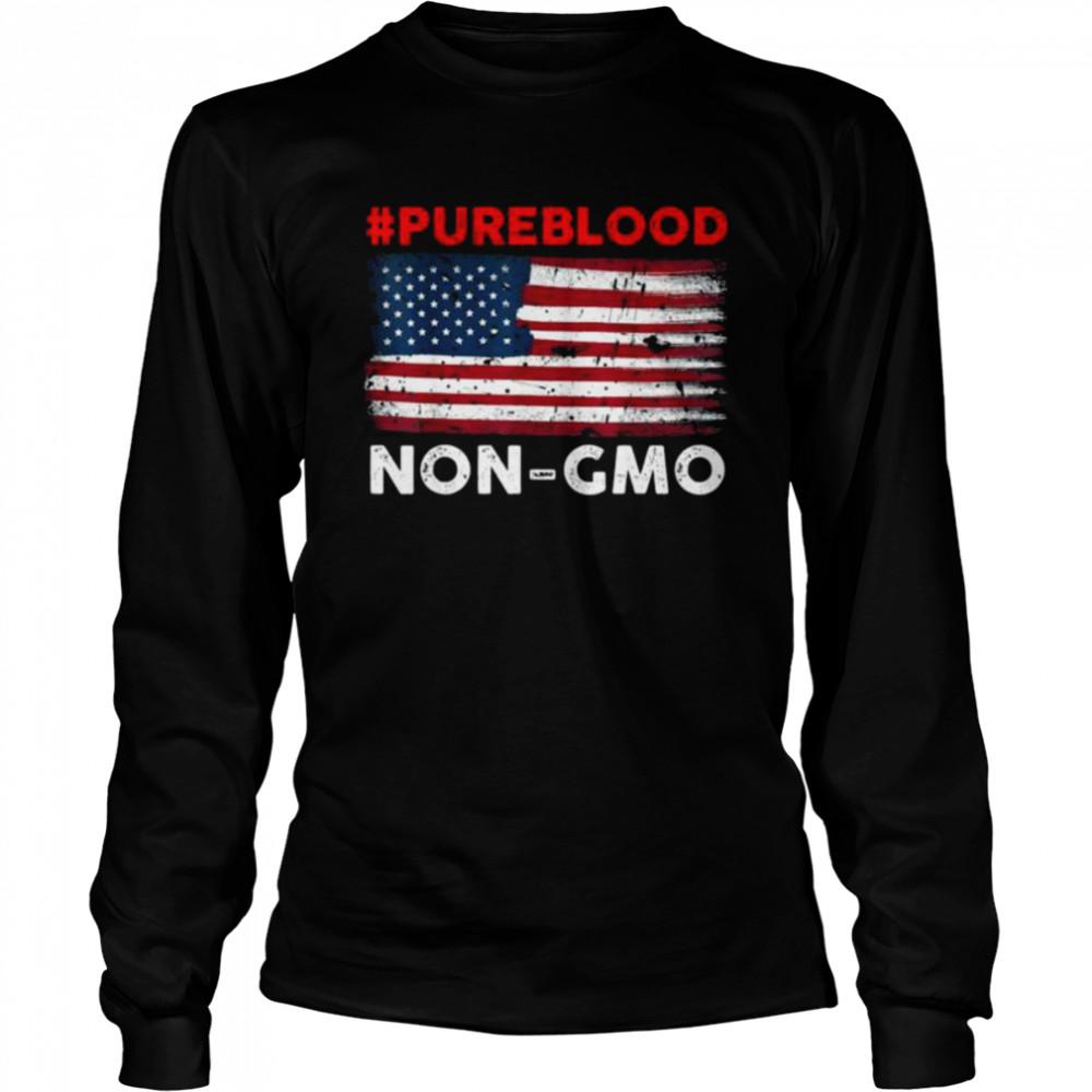 #Pureblood Non-Gmo American flag shirt Long Sleeved T-shirt