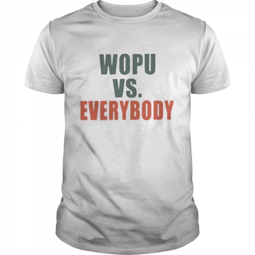 Wopu vs everybody shirt